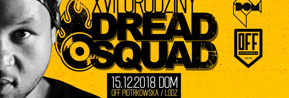 Dreadsquad - Riddims & Remixes straight from Poland